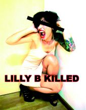 LiLLy B kiLLeD