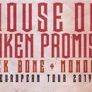 House of Broken Promises & Black Bone