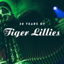 30 Years of The Tiger Lillies